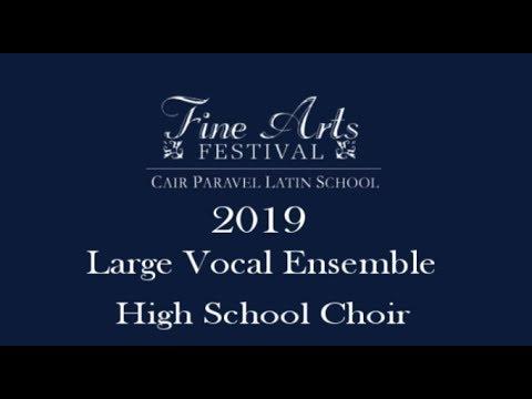 2019 Fine Arts Festival Cair Paravel Latin School - Large Vocal Ensemble   Choir