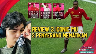 REVIEW 3 ICONIC MOMENT MANCHESTER UNITED FORLAN YORKE A COLE PES 2021 MOBILE | OP BANGET CUY 🔥