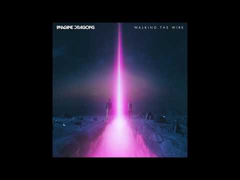 Imagine Dragons - Walking the Wire (LIVE)...