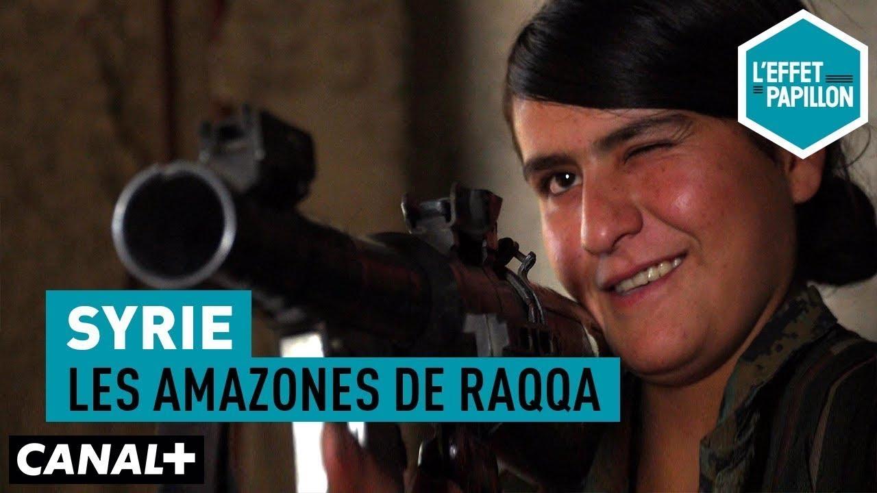 LES AMAZONES DE RAQQA DES FEMME COMBATTENT LE DAESH EN SYRIE ?!?! PREUVES ET DEBAT
