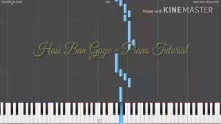 Humari Adhuri Kahani - Hasi Ban Gaye Piano Tutorial