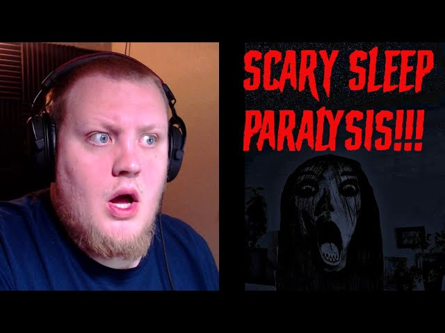5 Nightmare Inducing Sleep Paralysis Stories Mr Nightmare Reaction Youtube Start studying p4 sleep paralysis : 5 nightmare inducing sleep paralysis