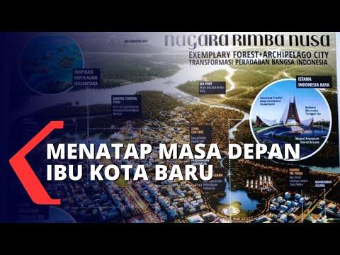 Menggapai Masa Depan Indonesia di Ibu Kota Baru