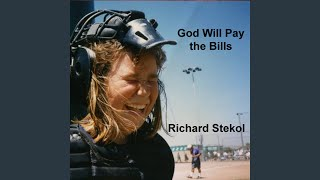 God Will Pay the Bills