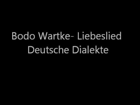 Bodo Wartke - Liebeslied Deutsche Dialekte