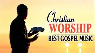 Gospel Music Praise and worship songs 2018 🎶🙌 Christian music worship songs 2018