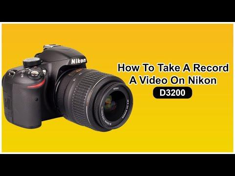 How To Take Record On Nikon D3200