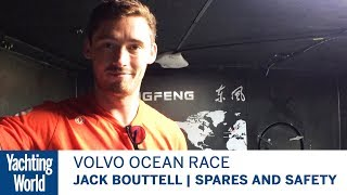 Jack Bouttell, Dongfeng Race Team, on Spares and Safety Kit | Volvo Ocean Race | Yachting World