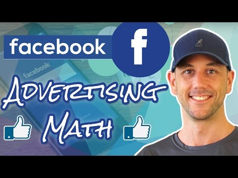 Facebook Advertising Math - The Two Numbers You Must Track For Winning Ads & How To Get Them