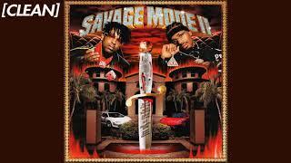 [CLEAN] 21 Savage & Metro Boomin - No Opp Left Behind