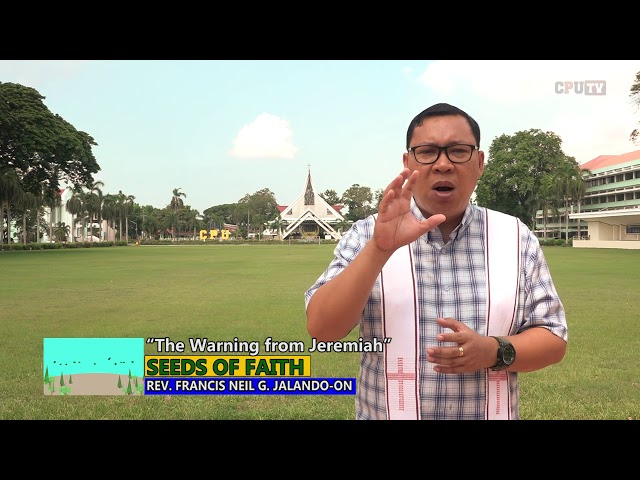 "Seeds of Faith  Epi 118 ""The Warning from Jeremiah"""