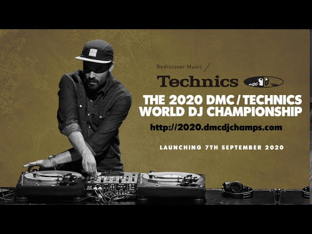 2020 DMC / Technics World DJ Championship - Launches 7th September!