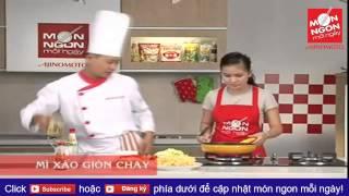Món ngon mỗi ngày: Video dạy nấu ăn ngon - cách nấu món mì xào giòn...