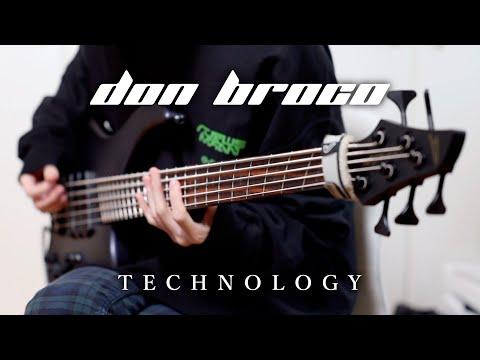 Don Broco - Technology | Bass Cover