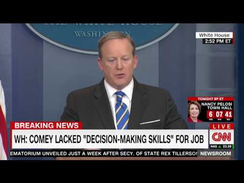Spicer: Comey wasn't up to the job of FBI Director