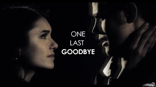 ►Stefan & Elena | One Last Goodbye {AU}