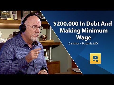 $200,000 In Debt Making Minimum Wage