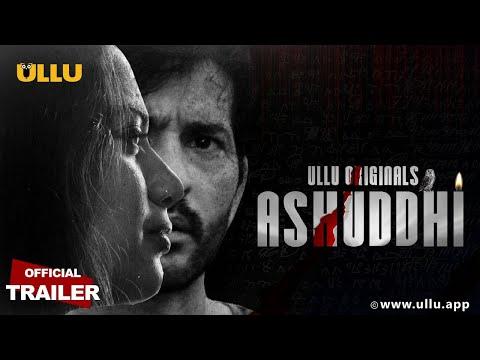 ashuddhi|-official-trailer-|-ullu-originals|-hiten-tejwani-|-kavita-radhes-hyam-|-kooku-series