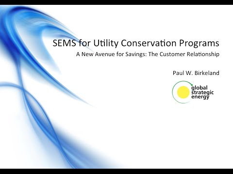 Updated SEMS for Utility Conservation Programs