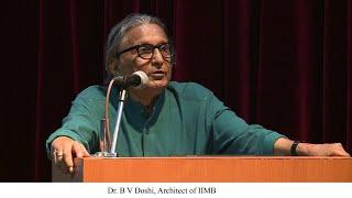 الدكتور BV دوشي يسلم محاضرة خاصة في IIMB على Aug 11, 2014.