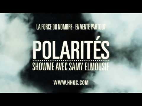 Polarités - Showme avec Samy Elmousif
