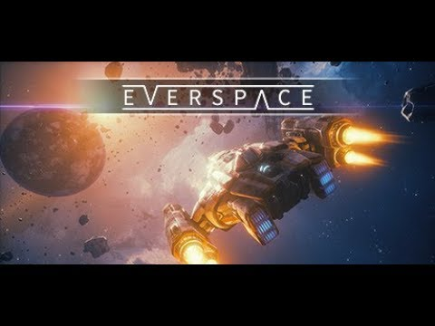 Let's Try: Everspace - Encounters [Roguelike Space Shooter] - Sponsored