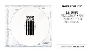 Parzel x Solar x Pono - Przelew z Prosto (audio)