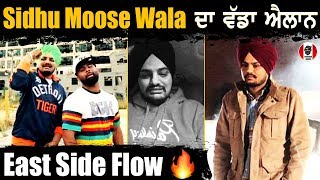 SIDHU MOOSE WALA Live Big Declaration About East Side Flow Video