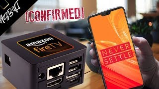 OnePlus 6 Price & Camera FIRST EVER! + FIRE TV CUBE CONFIRMED!