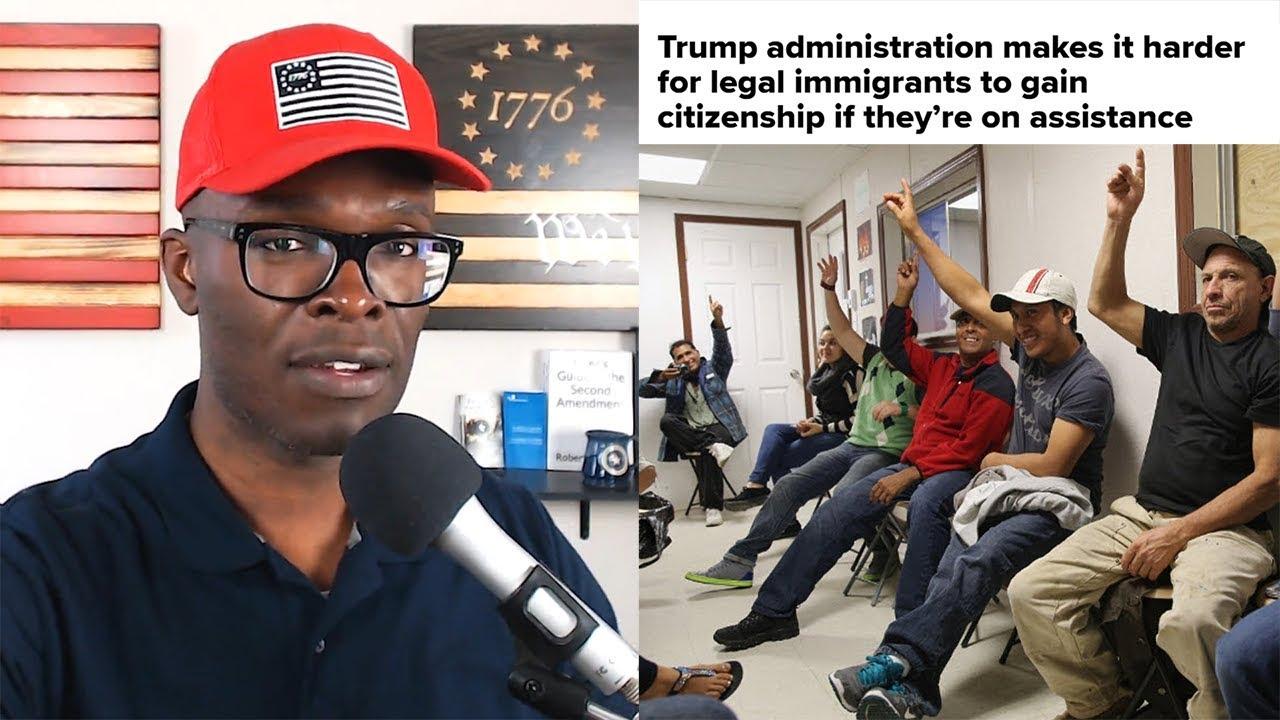 ABL Trump Admin To Limit WELFARE DEPENDENT Immigration!