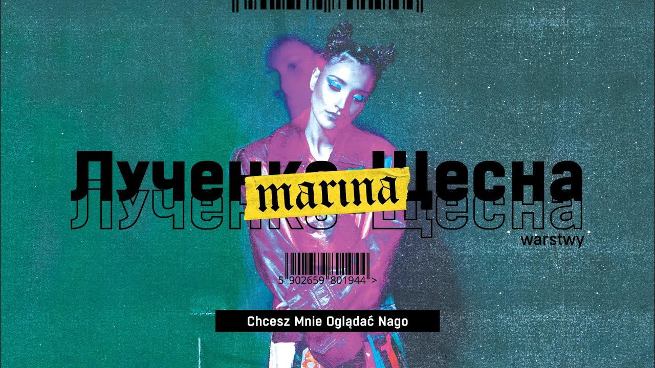 Download MaRina - Chcesz Mnie Oglądać Nago (Official audio) #Warstwy
