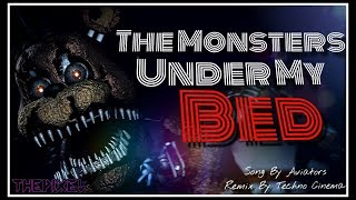[SFM] The Monsters Under My Bed REMIX   *EPILEPSY WARNING*   Animated Song