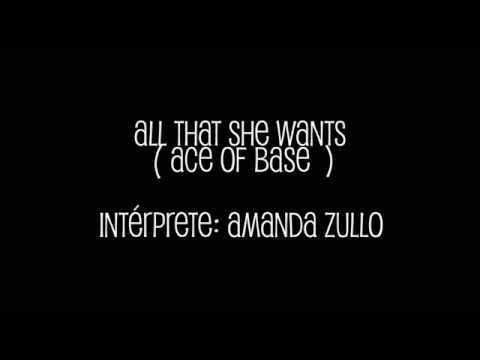 "Amanda Zullo - ""All That She Wants"" (Ace Of Base)"