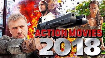 TOP UPCOMING ACTION MOVIES 2018