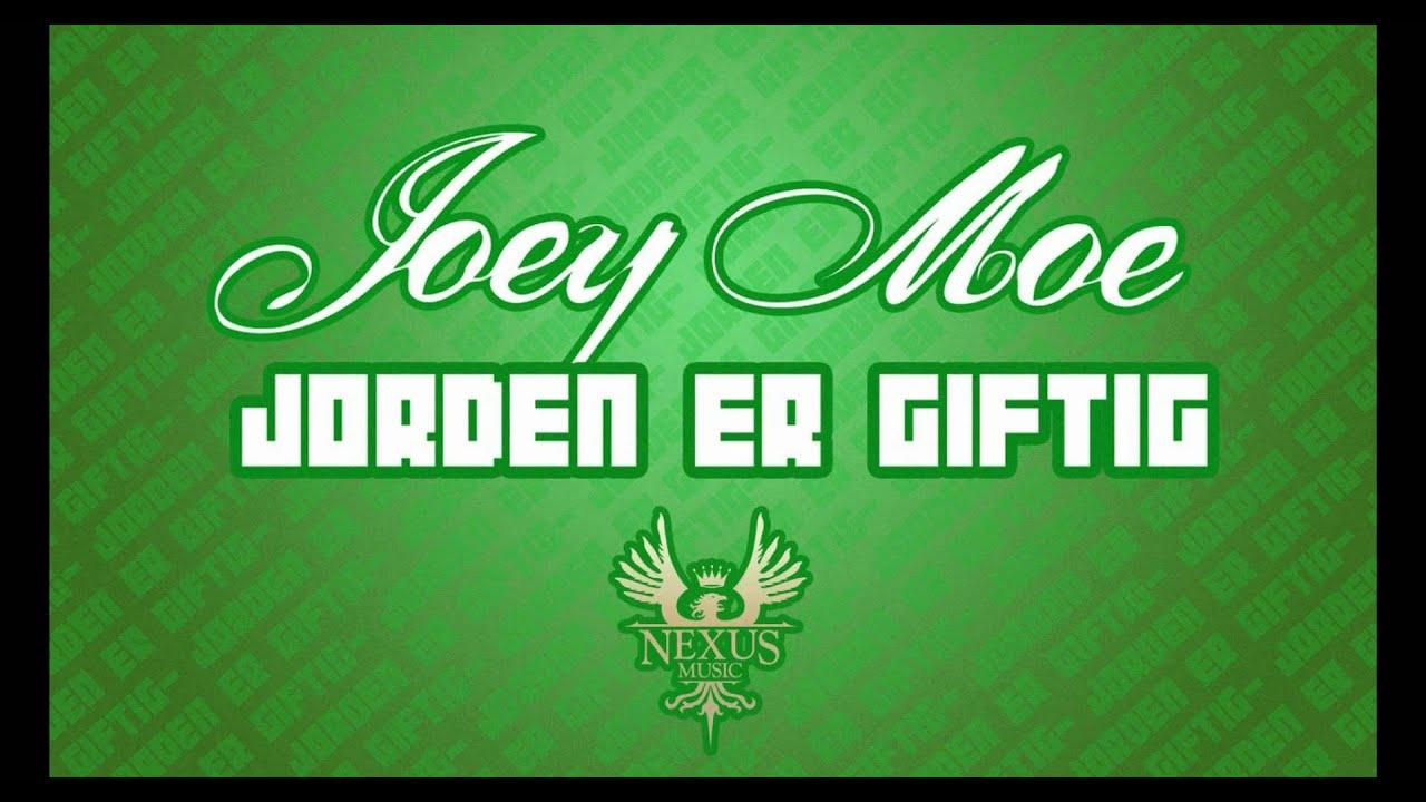 joey-moe-jorden-er-giftig-nexusmusictv-1520278759
