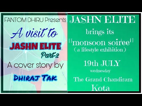 A visit to Jashn Elite 2017 Kota Part-2