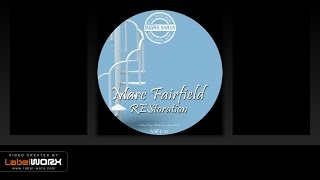 Marc Fairfield - Restoration (Original Mix)