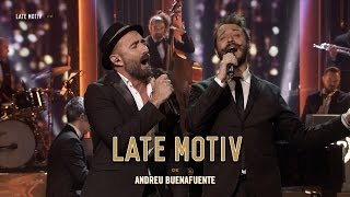 "LATE MOTIV - La noche de los crooners. ""Me and my shadow"" | #LateMotiv229"