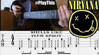 Как играть Nirvana - Smells Like Teen Spirit (фингерстайл) + ТАБЫ  | Уроки гитары от PlayThis#25