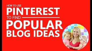 How to use Pinterest to find Trending and Popular Topics