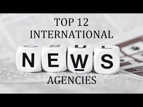 Top 12 International News Agencies