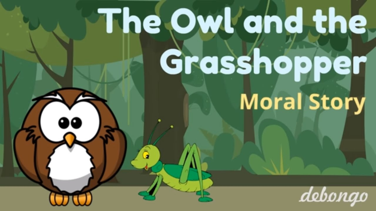 The Owl And Grasshopper