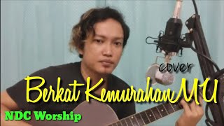Download Mp3 Berkat KemurahanMu NDC WORSHIP Dola Roem s Tioma Trio Lagu Rohani