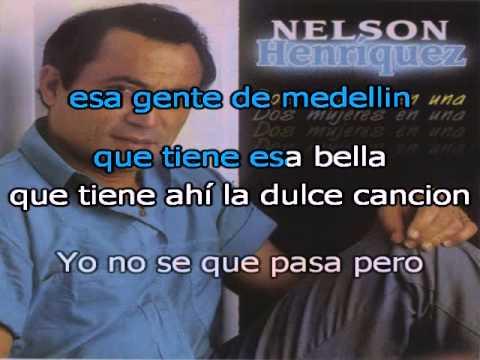 Nelson Henriquez A Medellin Karaoke