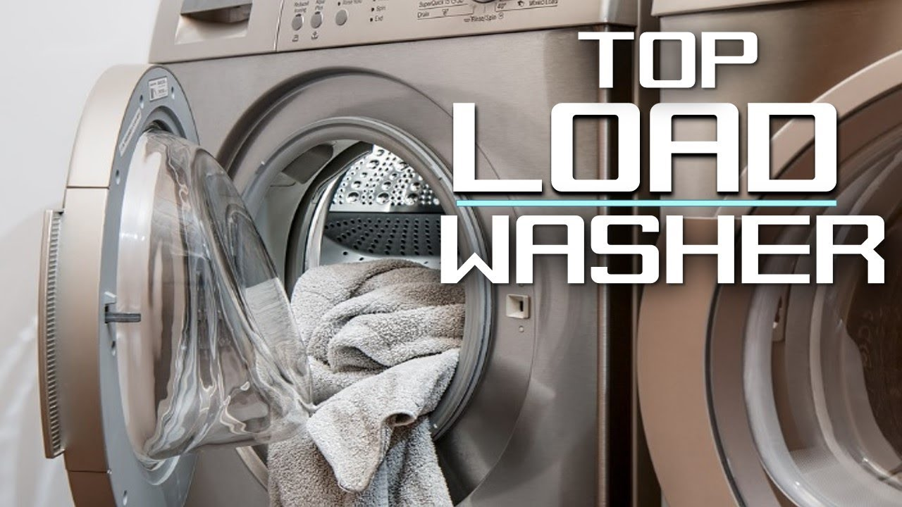 Best Top Load He Washer 2020 Best Top Load Washer 2019   YouTube