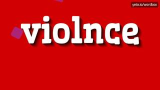 VIOLNCE - HOW TO PRONOUNCE IT!?