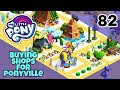My little pony part 82 buying shops for ponyville (catch the play).