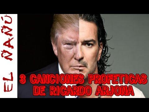 3 CANCIONES PROFÉTICAS DE RICARDO ARJONA. El Ñañú - Exponiendo lo oculto