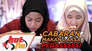 Cabaran Laksa Kedah Belacan untuk Sara Cabar! - Cak Bersama Sarancak