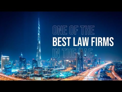 One of the best law firm in UAE